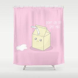 Don't Cry Over Spilt Milk #kawaii #milk Shower Curtain