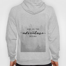 And So The Adventure Begins Hoody