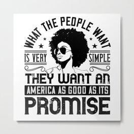 BLM - America as good as its promise Metal Print