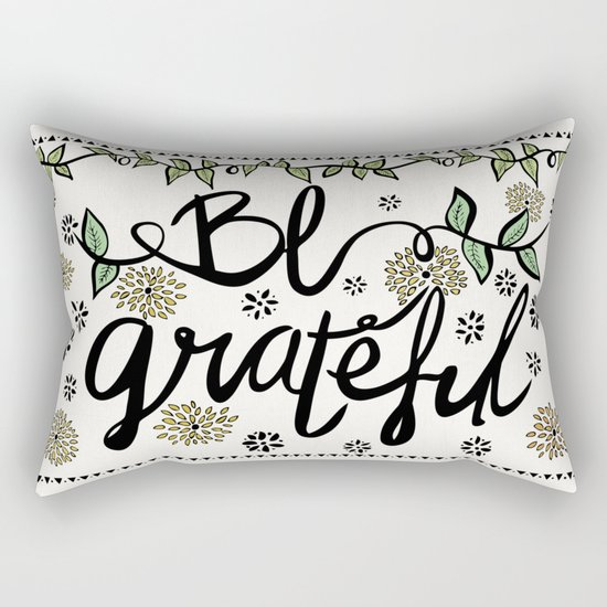 Be Grateful Rectangular Pillow