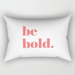 be bold VII Rectangular Pillow