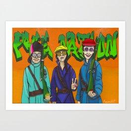 WHO RUNS THE WORLD... Art Print