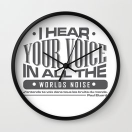 I Hear Your Voice In All The Worlds Noise. Wall Clock