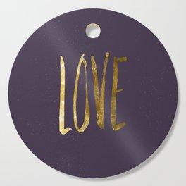 Love —gold Cutting Board