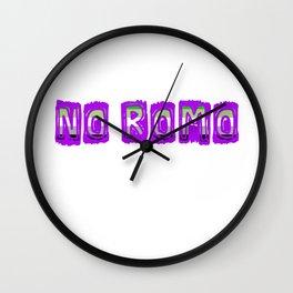 """No romo"" aromantic humor LGBTQIA Wall Clock"