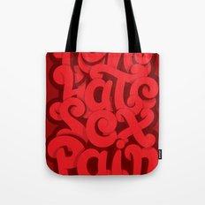 Love - Hate - Sex - Pain Tote Bag