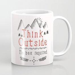 Think Outside - No Box Required Coffee Mug