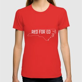 Red for Ed NC #redfored T-shirt