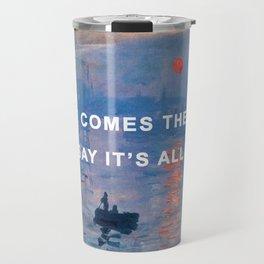 Here Comes the Impression, Sunrise Travel Mug