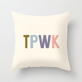 TPWK, Treat People With Kindness Throw Pillow