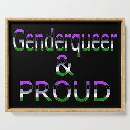 Genderqueer and Proud (black bg) Serving Tray