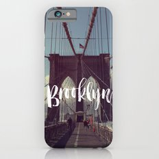 Brooklyn Bridge Photography and Calligraphy iPhone 6 Slim Case