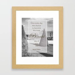 Make Every day the most beautiful, versailles France Framed Art Print