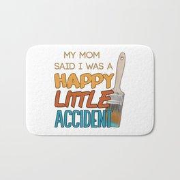 Happy Little Accident Bath Mat