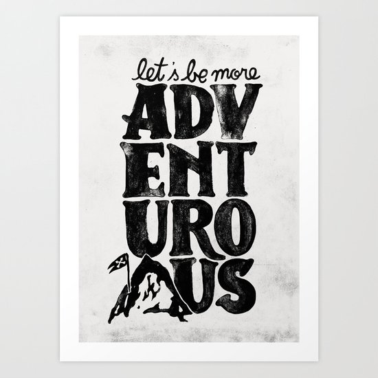 MORE ADVENTUROUS II Art Print