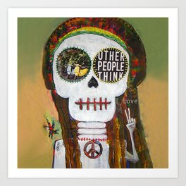 Other people think... I love  Art Print