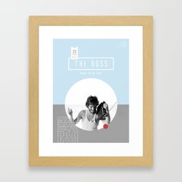 The Boss Framed Art Print