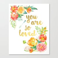 you are so loved Canvas Prints featuring You are So Loved by burlapandblue