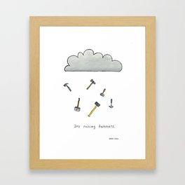 It's Raining Hammers Framed Art Print