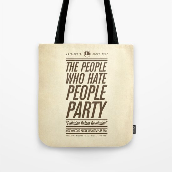 Don't Vote Now! Tote Bag