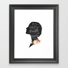 She is Clothed in Strength and Dignity Framed Art Print