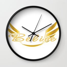 Fly Believe Wall Clock