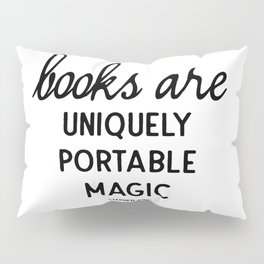 Books are uniquely portable magic | Stephen King Pillow Sham