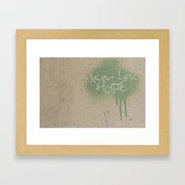 Keep Hope Alive Quote Framed Art Print