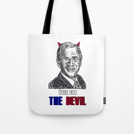 Vote the devil Tote Bag