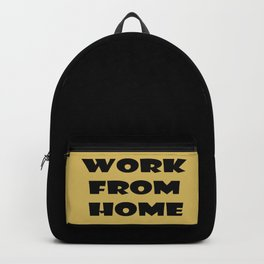 Work From Home (gold) Backpack