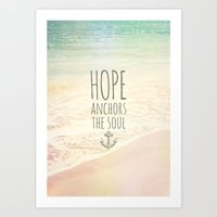 pocketfuel Art Prints featuring HOPE ANCHORS THE SOUL  by Pocket Fuel