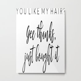 Ariana G. Poster, 7 Rings, Teen Room Poster, Hair Quote, Gift For Her Metal Print