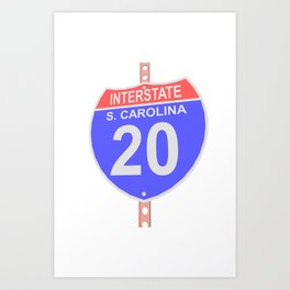 Interstate highway 20 road sign in South Carolina Art Print