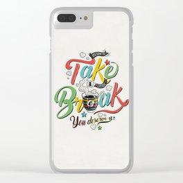 Take A Break Clear iPhone Case