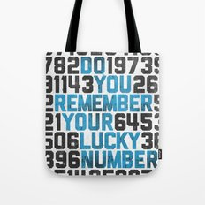 Do You Remember Your Lucky Number? Tote Bag