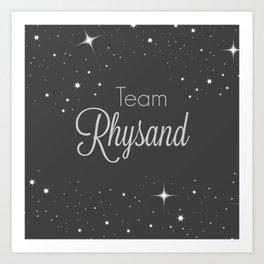 Team Rhysand Art Print