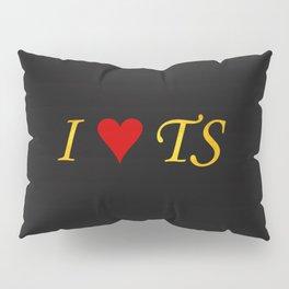 I LOVE TS Pillow Sham