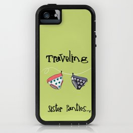 Traveling Sister Panties by TygerB.com iPhone Case