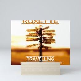 ROXETTE TRAVELLING WORLD TOUR DATES 2019 LANDAK Mini Art Print