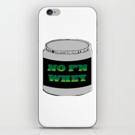 NO F'N WHEY iPhone Skin