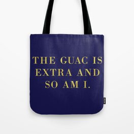 The Guac Is Extra-Navy | Guacamole | Sassy | Digital Typography Tote Bag