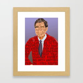 Fred Rogers is your Neighbor Framed Art Print