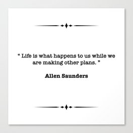 Allen Saunders Quote Canvas Print