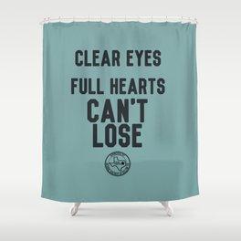 Clear Eyes Full Hearts Shower Curtain