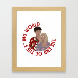 The ENd Of The F***ing World Framed Art Print