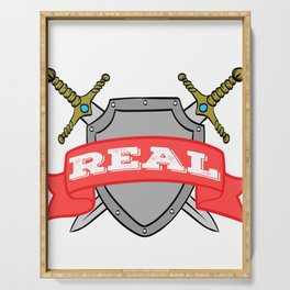 """A Real Tee For A Warrior You Saying """"Stay Real"""" T-shirt Design Sword War Shield Strong Brave Coward Serving Tray"""
