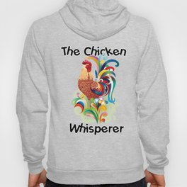 Chicken Whisperer Tshirt Funny Farm Poultry Farmer Tee Gifts Hoody