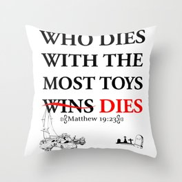 Who Dies Dies Throw Pillow