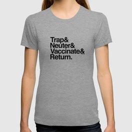Trap& Neuter& Vaccinate& Return. T-shirt