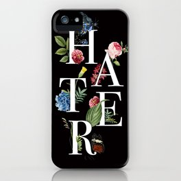 Hater Flowers iPhone Case
